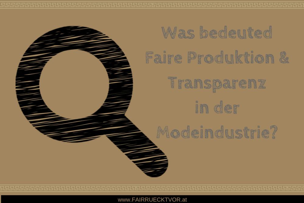 Faire Produktion und Transparenz als wichtige Faktoren in der Modeindustrie