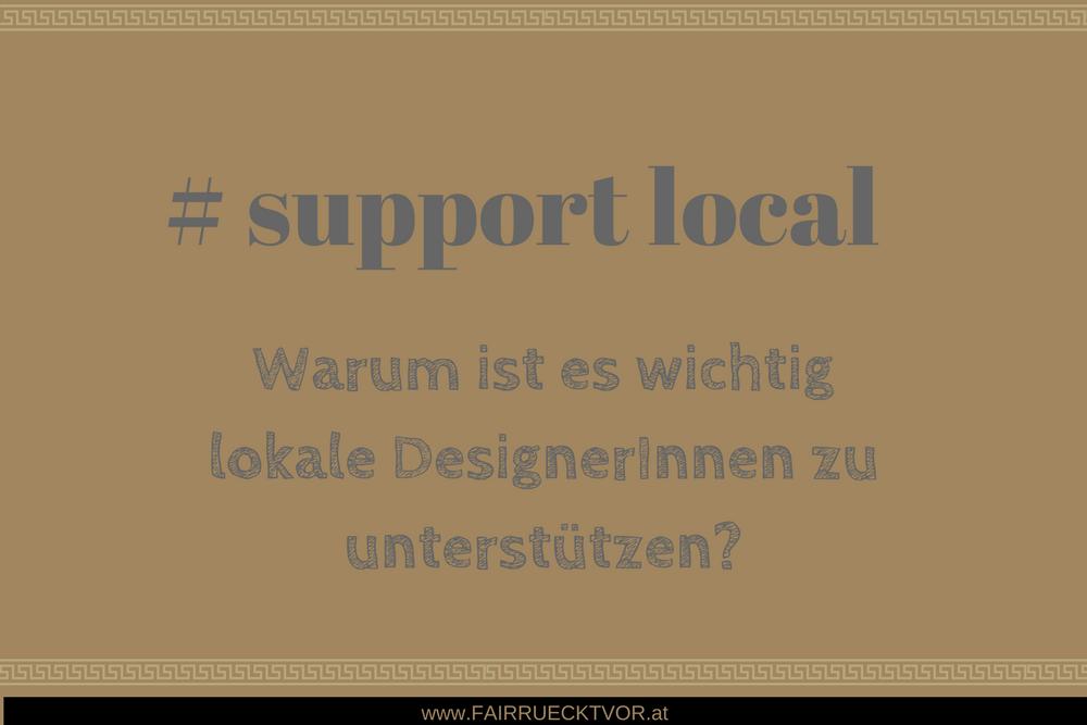 Unterstützung lokaler DesignerInnen - support local