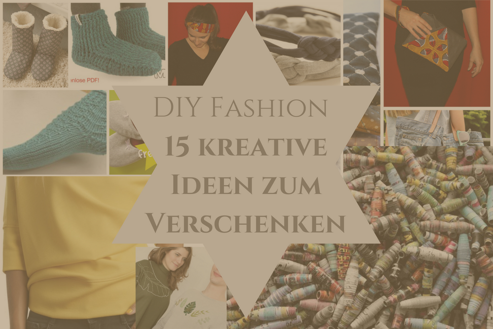 DIY Fashion_15 kreative Ideen zum Verschenken