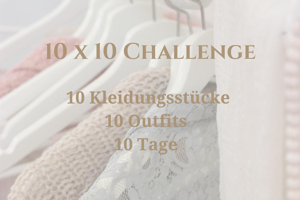 10 x 10 challenge_10 tage_10 outfits_10 kleidungsstücke